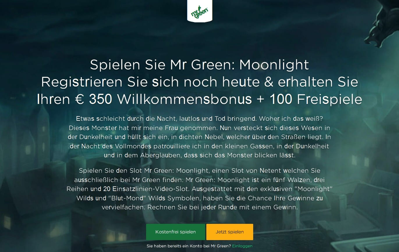 € 100,- + 100 Freispiele im exklusiven Slot Mr Green Moonlight